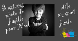 3 astuces portrait photo Noël